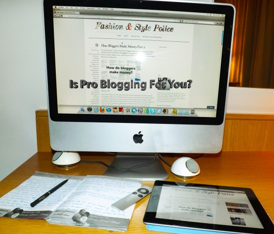 Is Pro Blogging For You